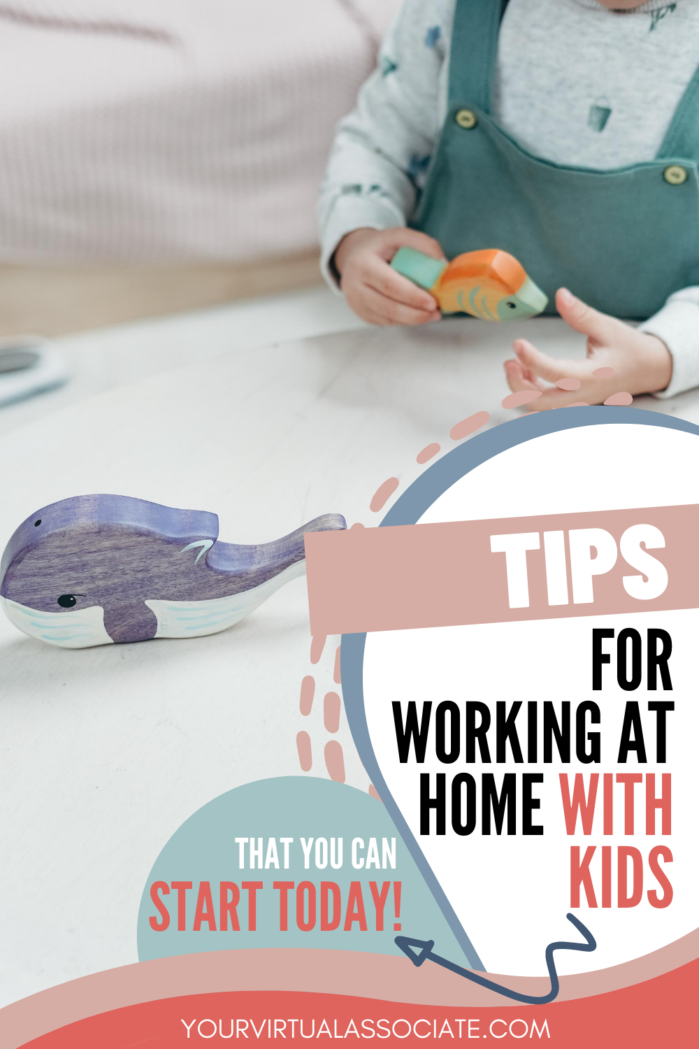 Tips for Working at Home with Kids - Pin