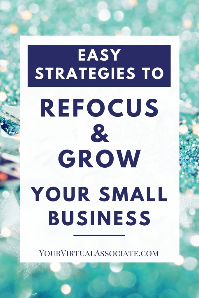 Refocus and Grow Your Small Business